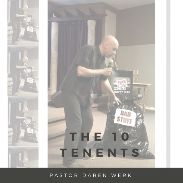 The 10 Tenents Prt 2- June 10th 2018