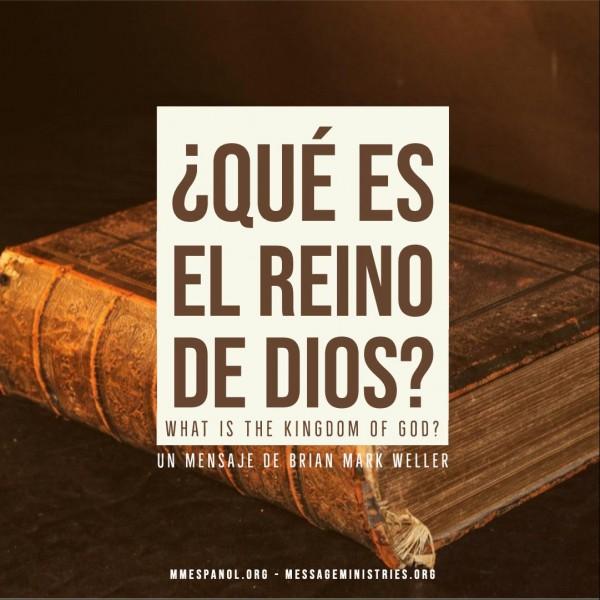 Que es el Reino de Dios?