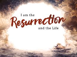 """I AM"" the Resurrection and the Life"