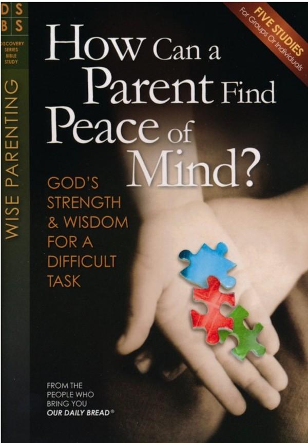 07 Tuesday Week 2 #454 Wise Parenting Brings Peace
