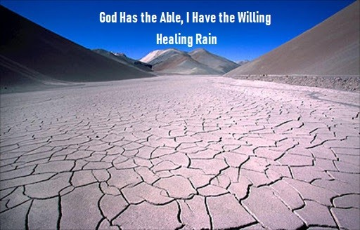 God Has the Able, I Have the Willing- Healing Rain (9-8-19)
