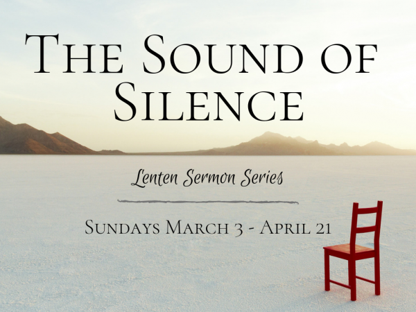 The Sound of Silence: Selah (Ash Wednesday)