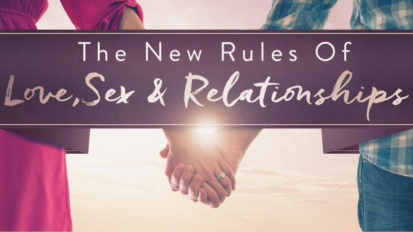 the-new-rules-of-love-sex-and-relationships-week-3-chase-merrellThe New Rules of Love, Sex, and Relationships (Week 3) - Chase Merrell