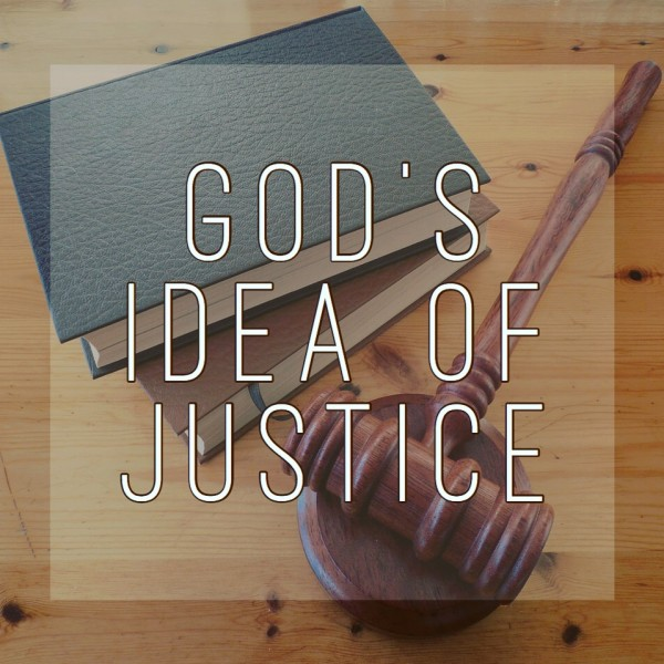 God's Idea of Justice