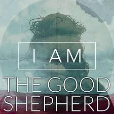 """I AM"" the Good Shepherd"