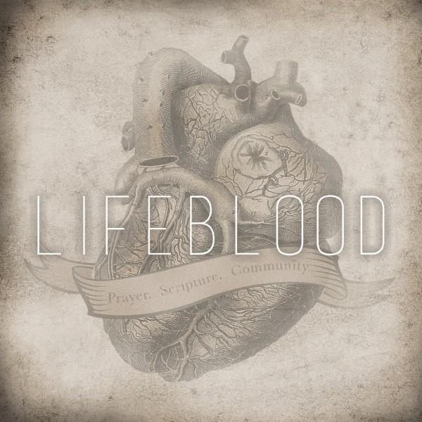 "CR & SG  LIFEBLOOD   ""Scripture"""
