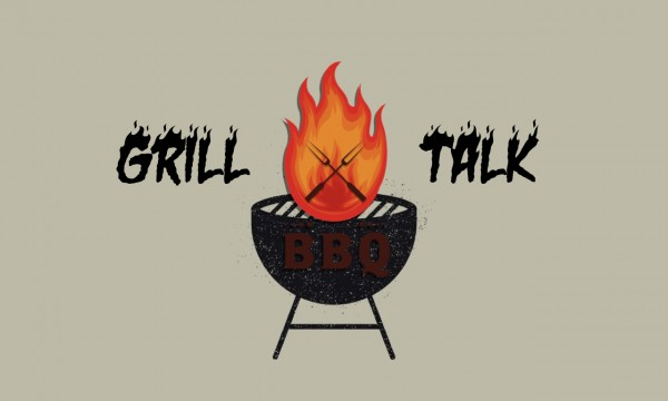 grill-talk-week-2Grill Talk-Week 2