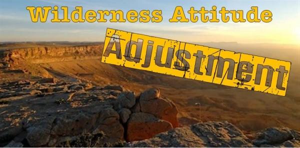 wilderness-attitude-adjustment-part-vWilderness attitude adjustment; part V