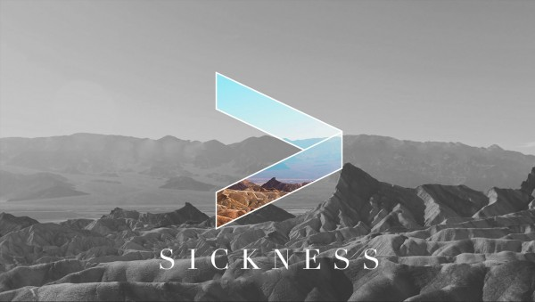 Greater Than Sickness