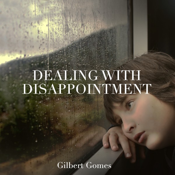 dealing-with-disappointmentDealing with Disappointment