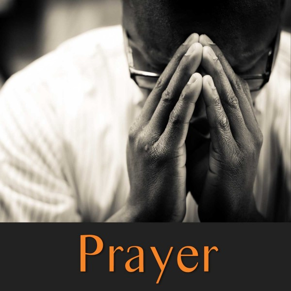 prayer-theres-power-in-prayerPrayer: There's Power in Prayer