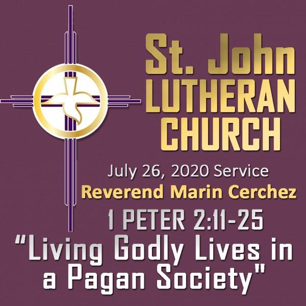 ST. JOHN LUTHERAN CHURCH Sunday Sermon, July 26, 2020