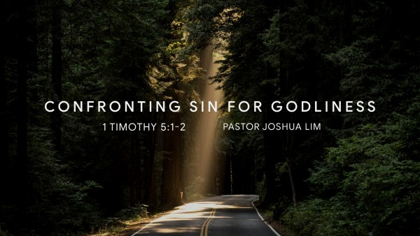 confronting-sin-for-godlinessConfronting Sin for Godliness