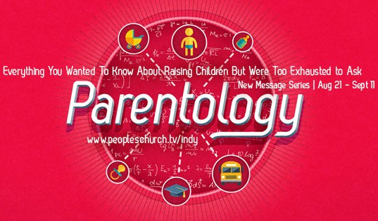 "Passing The Baton - ""Parentology"" series - 8/28/16"
