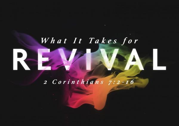 sermon-what-it-takes-for-revival-part-2SERMON: What It Takes for Revival, Part 2
