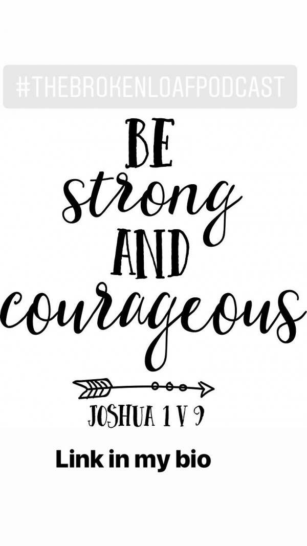 #77 Be strong and courageous, Joshua 1.5-9