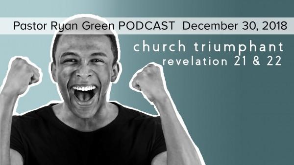 december-30-2018-church-triumphant-part-4December 30, 2018 ~ Church Triumphant, Part 4