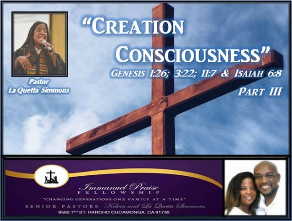 creation-consciousness-part-3Creation Consciousness Part 3