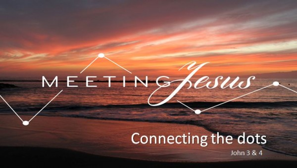 meeting-jesus-connecting-the-dotsMeeting Jesus: Connecting the dots