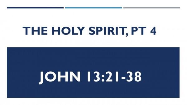 the-holy-spirit-pt-4The Holy Spirit Pt. 4