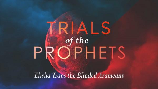 LOC Radio Elisha Traps Blinded Arameans