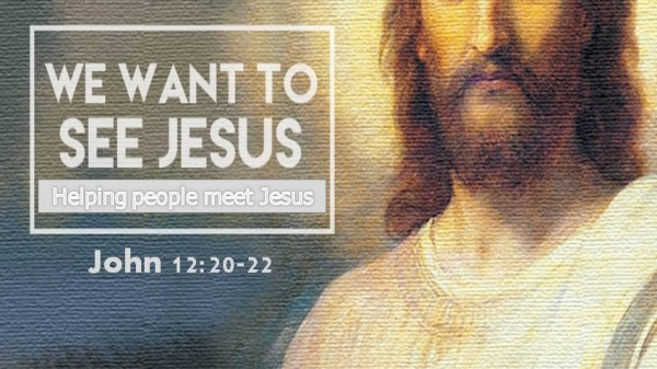 Helping People Meet Jesus