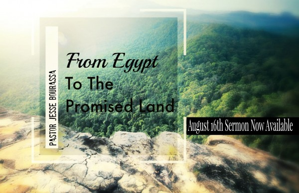 from-egypt-to-the-promised-land-august-16th-2015From Egypt to The Promised Land - August 16th 2015