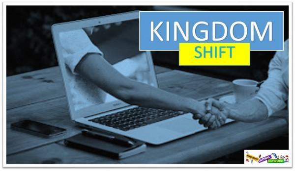 kingdom-shiftKINGDOM SHIFT