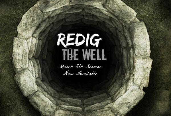 redig-the-well-march-8thRedig the Well - March 8th