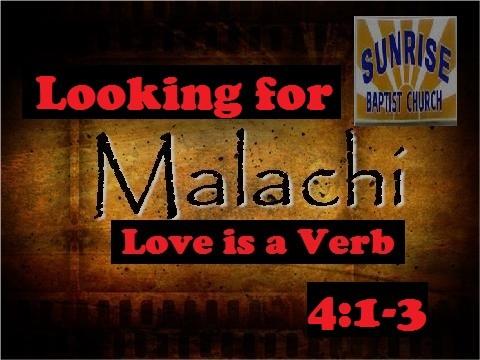 Looking for Sunrise: Malachi 4:1-3