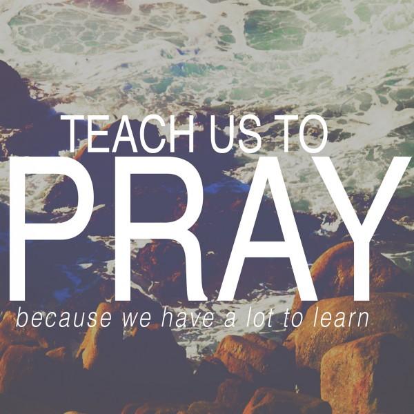 "SG  TEACH US TO PRAY ""When We Pray"""