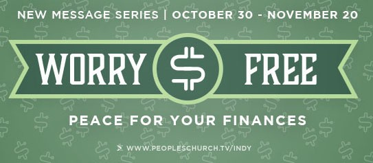 "Finding Freedom - ""Worry Free Finances"" series - 10/30/16"
