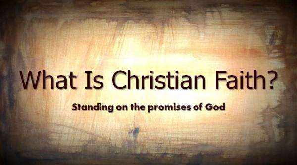 What Is Christian Faith?