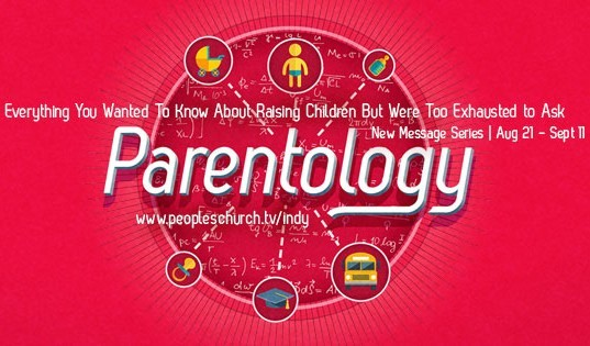 "Helping Our Children Discover Their Purpose  - ""Parentology"" series - 9/11/16"