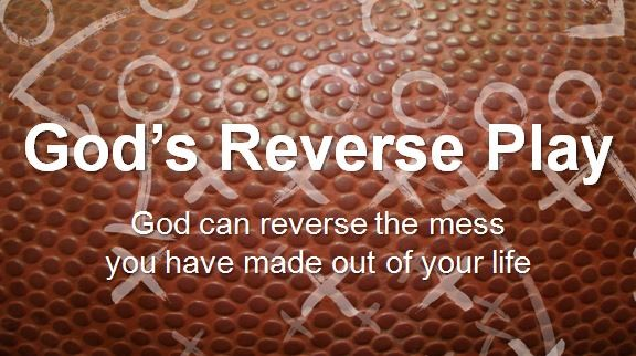 God's Reverse Play