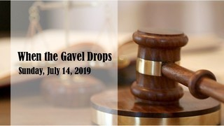 when-the-gavel-dropsWhen the Gavel Drops