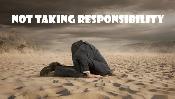 not-taking-responsibilityNot Taking Responsibility
