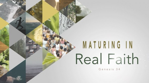 Maturing in Real Faith