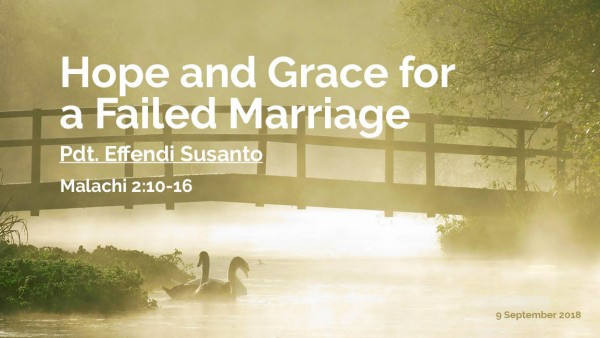 Hope and Grace for a failed marriage