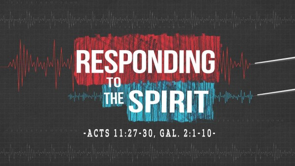 Responding to the Spirit, part 2