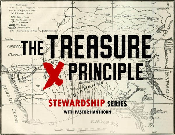 The Treasure Principle (Lesson #3) - Tithing - the Principle of Putting God First