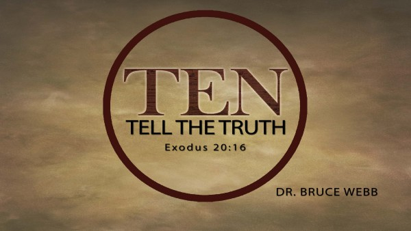 TEN : Tell The Truth