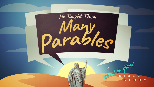 BIBLE STUDY: Parables, Lesson 13 - The Hidden Treasure and the Pearl