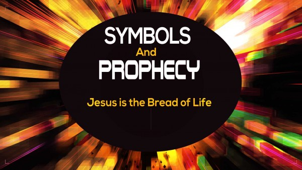 jesus-is-the-bread-of-lifeJesus is the Bread of Life