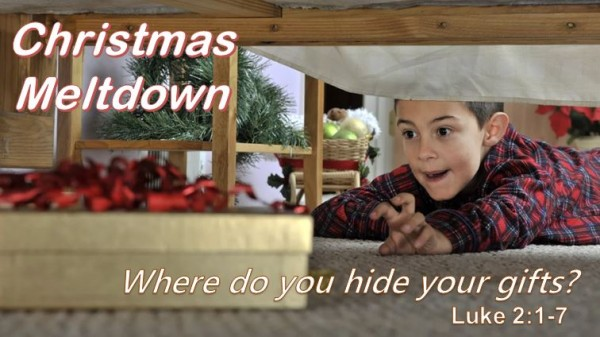 Christmas Meltdown: Where do you hide your gifts?