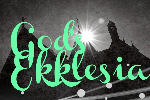 God's Ekklesia - Nov 13th,2016