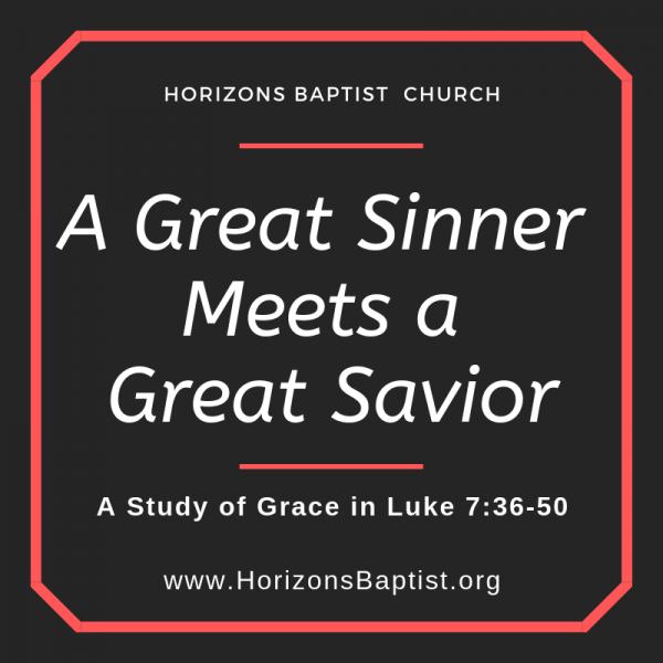 """""""A Great Sinner Meets a Great Savior"""" - Luke 7:36-50 - Jason Boothe"""