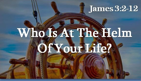 who-is-at-the-helm-of-your-lifeWho Is At The Helm of Your Life