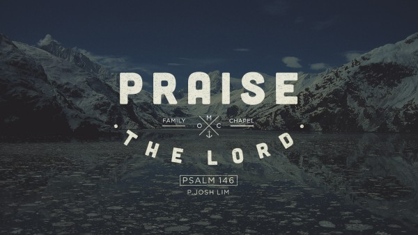praise-the-lordPraise the Lord