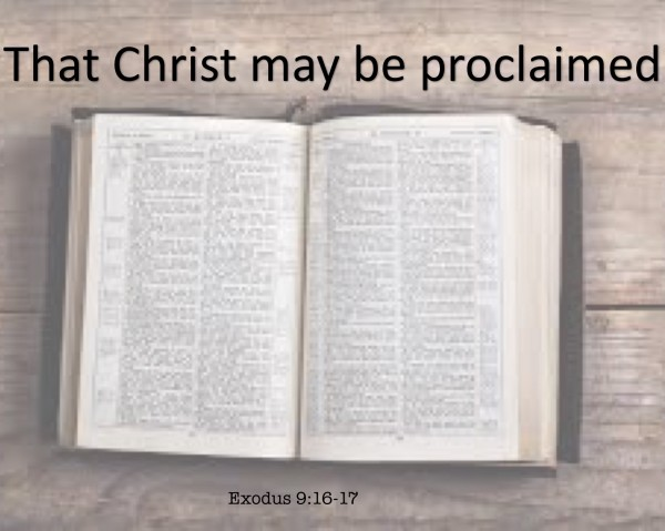 41-that-christ-may-be-proclaimed-exodus-916-17#41 That Christ may be proclaimed, Exodus 9:16-17